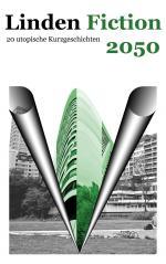 Linden Fiction 2050 - Das Buch als PDF